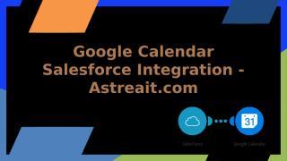 Google Calendar Salesforce Integration.pptx