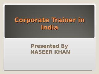 Corporate trainer.ppt
