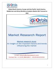Global (North America, Europe and Asia-Pacific, South America, Middle East and Africa) Workforce Analytics Market 2017 Forecast to 2022.pdf