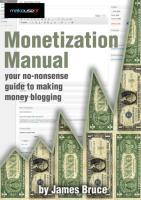 Monetization Manual Your No-Nonsense Guide to Making Money Blogging.pdf