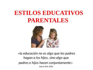 Familia, estilos educativos.pptx