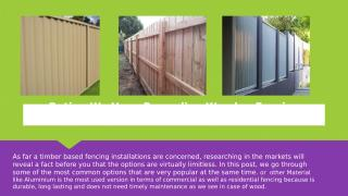 Option We Have Regarding Wooden Fencing Installations.pptx