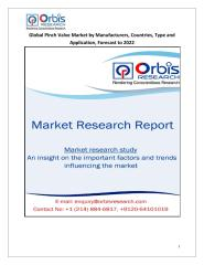 Global Pinch Valve Market by Manufacturers, Countries, Type and Application, Forecast to 2022.pdf