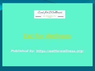 Eat For Wellness.pptx