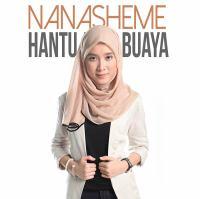 NanaSheme - Hantu Atau Buaya.mp3