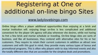Registering at One or additional on-line bingo Sites.pptx