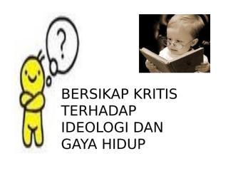 Ideologi Gaya Hidup.pptx