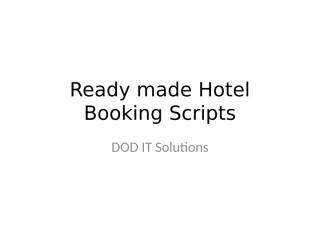 Ready made Hotel Booking Scripts ppt (2).pptx