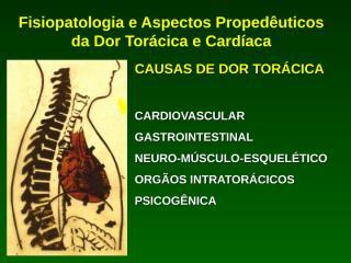 4. Dor Torácica Não Cardíaca.ppt