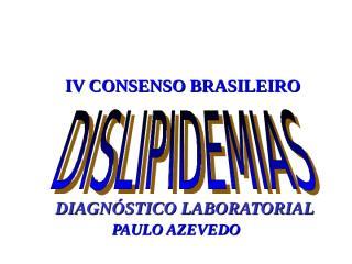DISLIPIDEMIAS ATUALIZADO 2007.ppt